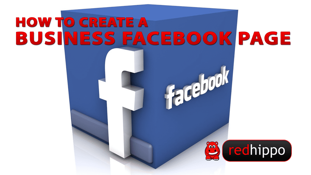 How To Create A Business Facebook Page