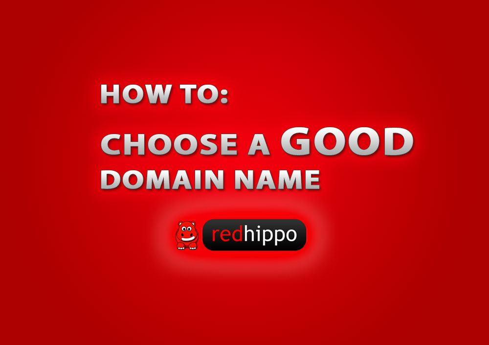 How To Choose A Good Domain Name